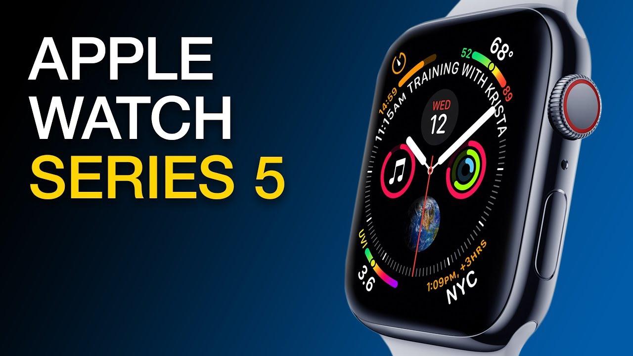 Apple Watch Series 5 Viewed